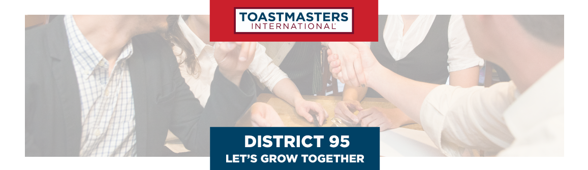 Toastmasters International - District 95 - Let's grow together!